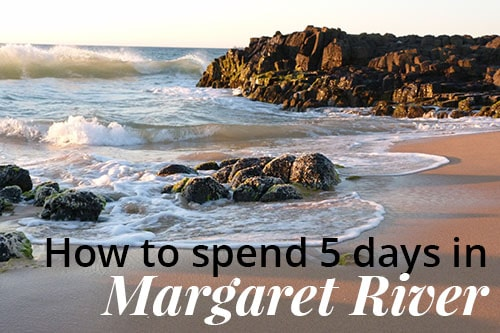 How to see Margaret River